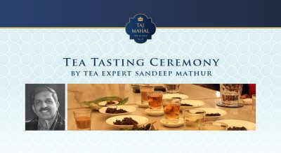 Tea Tasting Ceremony with Tea Sommelier Sandeep Mathur