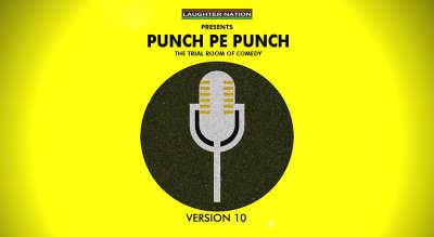Punch Pe Punch 10