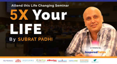 5X Your Life w/ Subrat Padhi