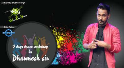 3 Days Dance Workshop By Dharmesh Sir