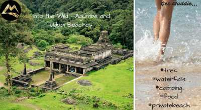 Into The Wild - Agumbe and Udupi Beaches