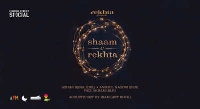 Shaam-e-Rekhta : An Evening of Poetry and Music