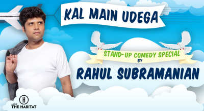 Kal Main Udega - A stand-up comedy special by Rahul Subramanian