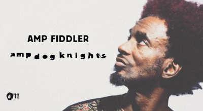 Amp Fiddler at The Quarter