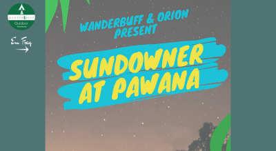 Pawna Sundowner ft Orion