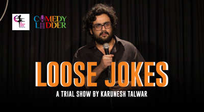 Loose Jokes - A trial Show by Karunesh Talwar