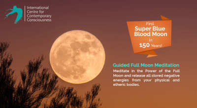 Guided Full Moon Meditation: First Super Blue Blood Moon Eclipse in 150 Years!
