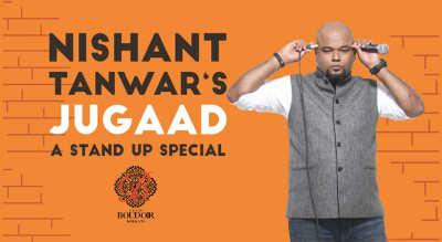 Nishant Tanwar's Jugaad – A Stand Up Special, Kolkata