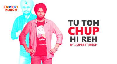 Comedy Munch: Tu Toh Chup Hi Reh