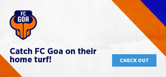 Catch FC Goa on their home turf!