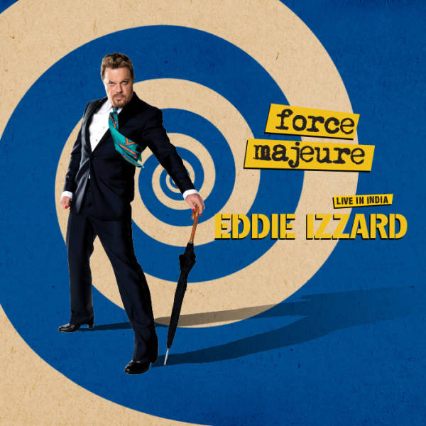 Star of Stage and Screen - Eddie Izzard is coming to India