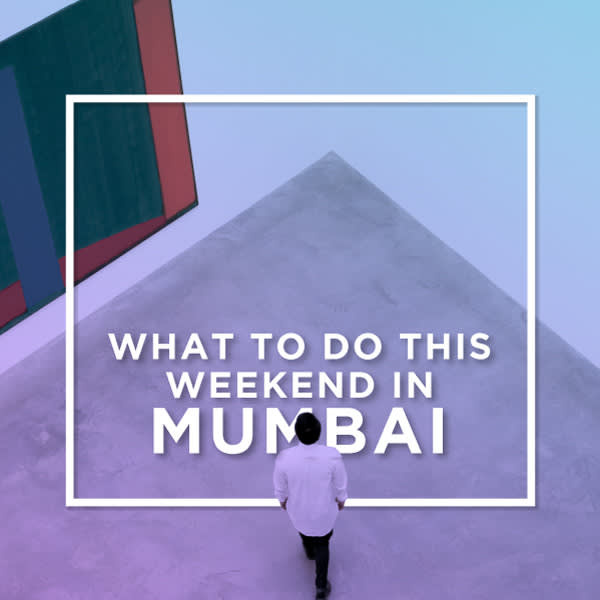 What To Do This Weekend In Mumbai: March 25-26