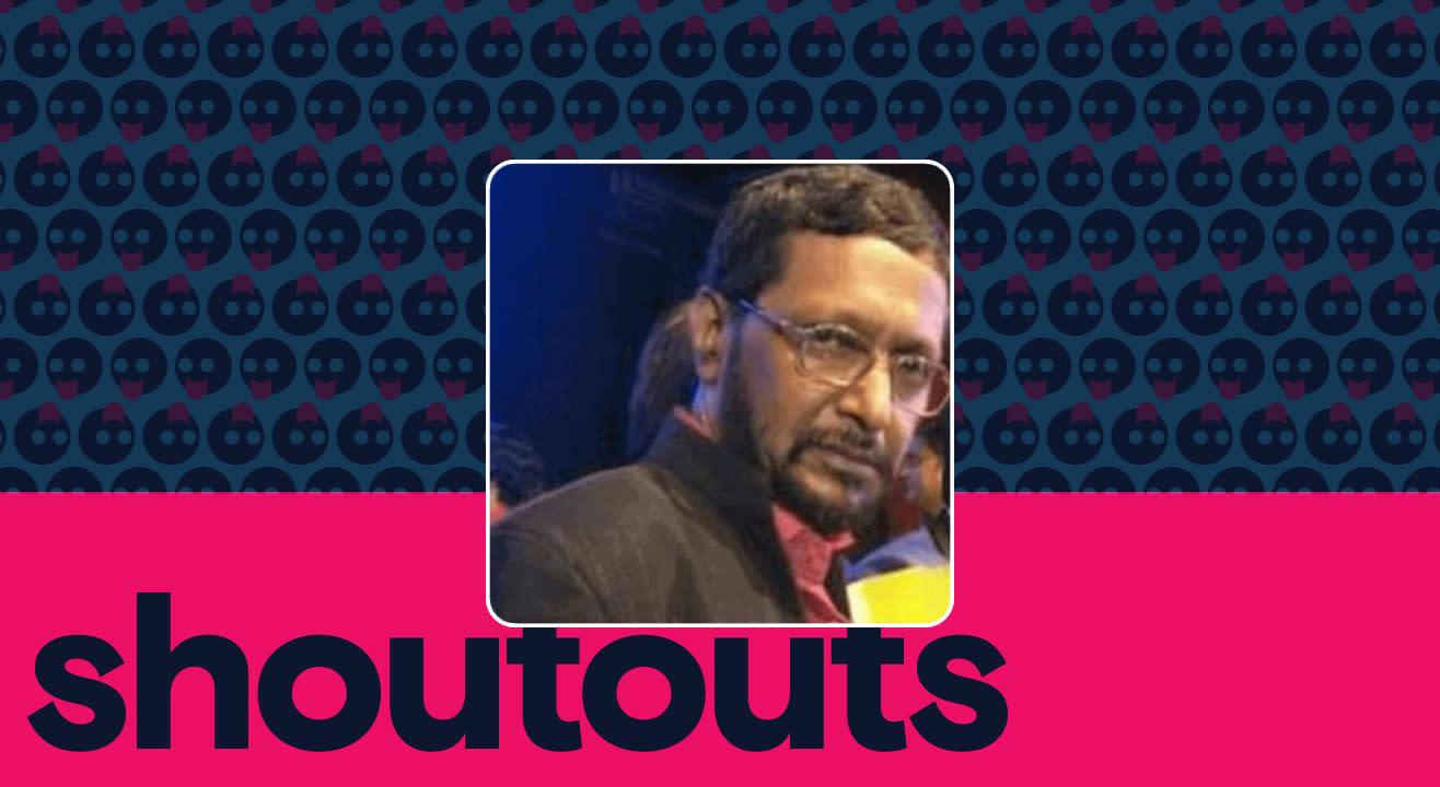 Request a shoutout by Junior Nana Patekar
