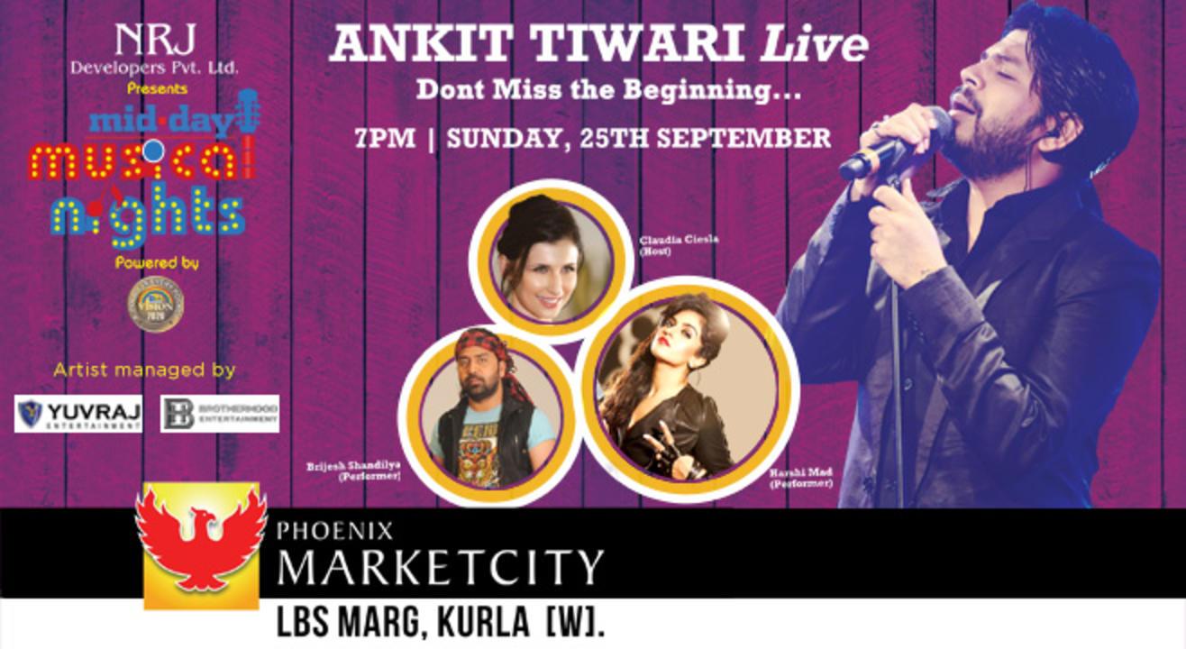 Mid Day Musical Night With Ankit Tiwari