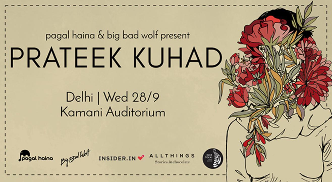 Prateek Kuhad In Concert, Delhi