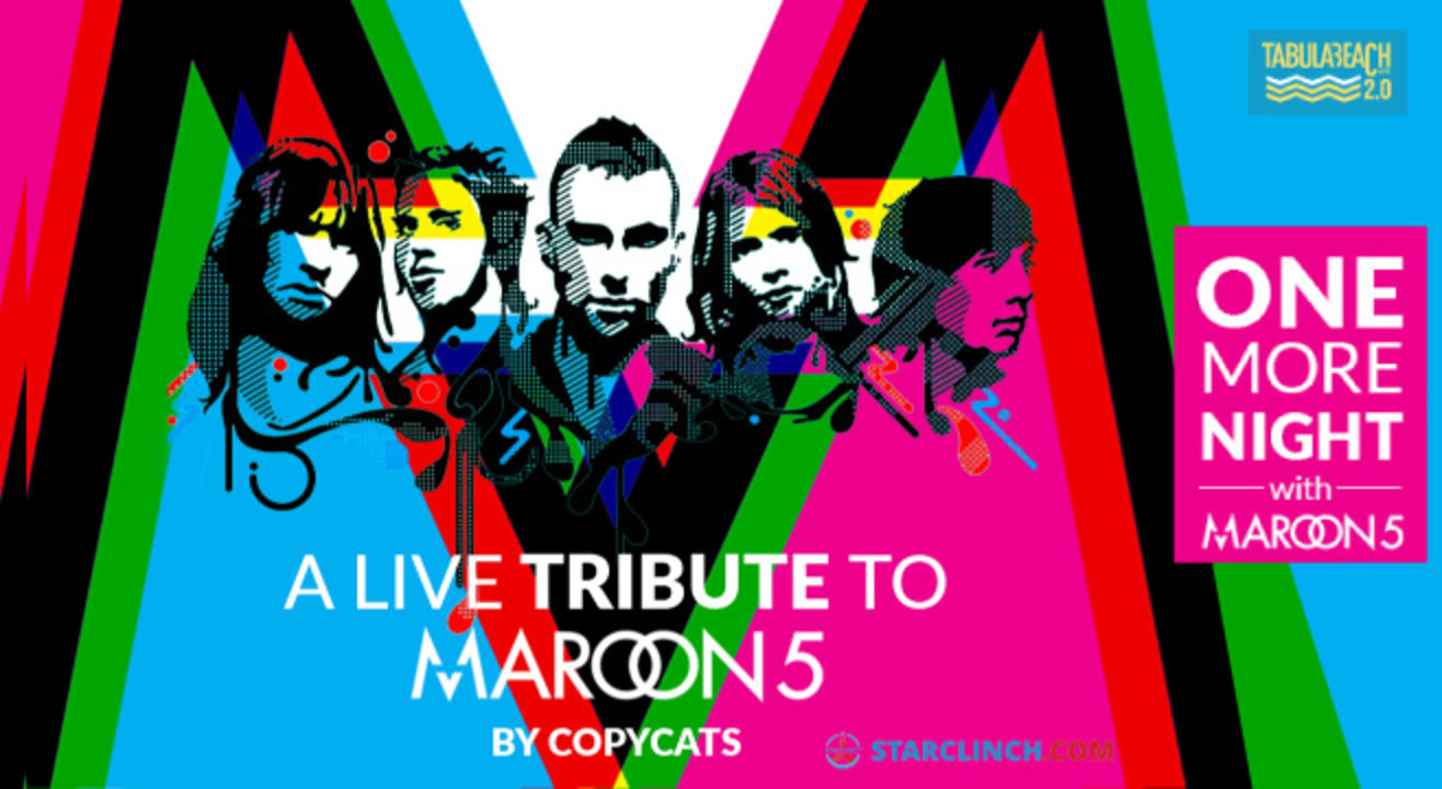 One More Night with Maroon 5