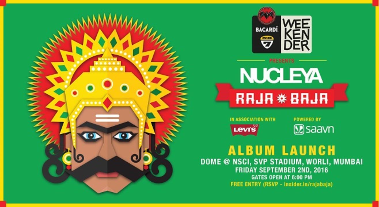 Bacardi NH7 Weekender presents NUCLEYA Raja Baja Album Launch