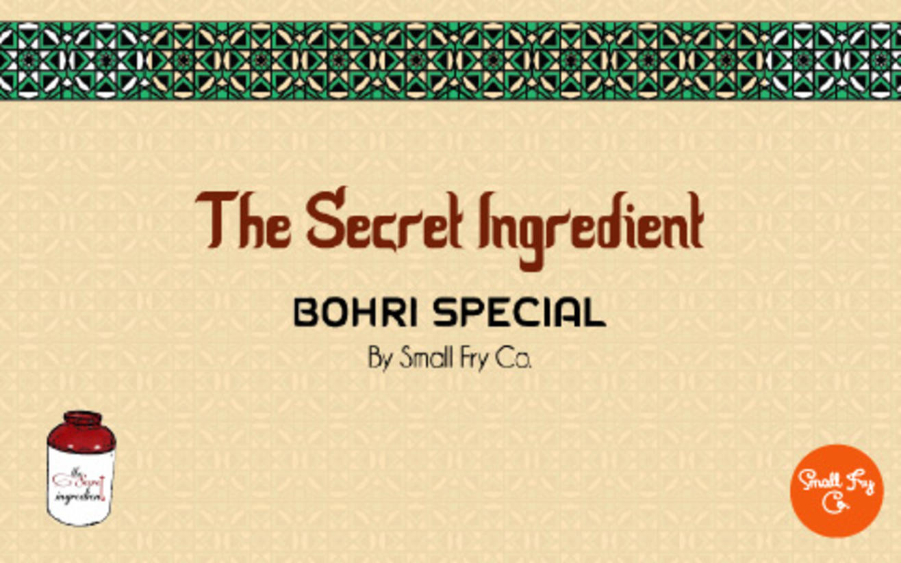 The Secret Ingredient: Bohri Special