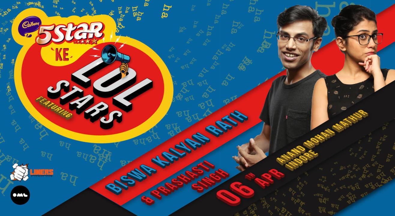 5 Star Ke LOLStars ft Biswa Kalyan Rath and Prashasti Singh, Indore