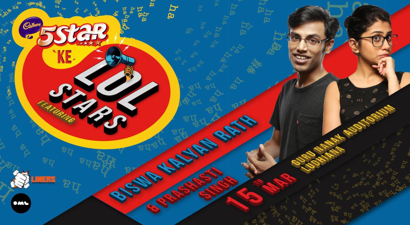 5 Star Ke LOLStars ft Biswa Kalyan Rath and Prashasti Singh, Ludhiana