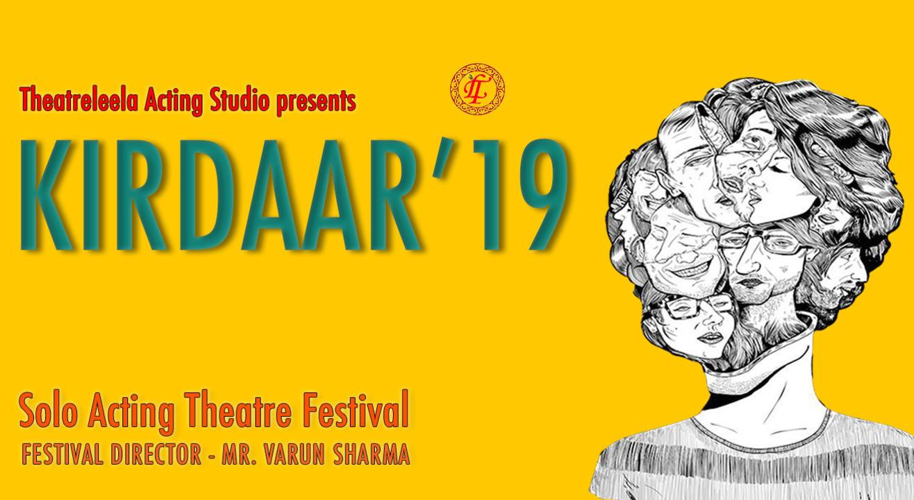 KIRDAAR'19 – Solo Acting Theatre Festival