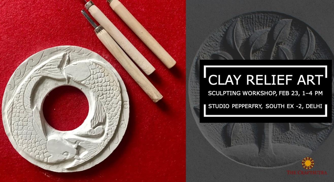 Clay Relief Sculpting Workshop