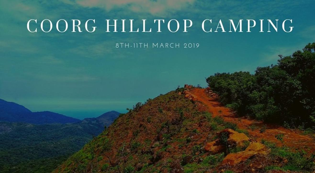 Coorg Hilltop Camping | Plan The Unplanned