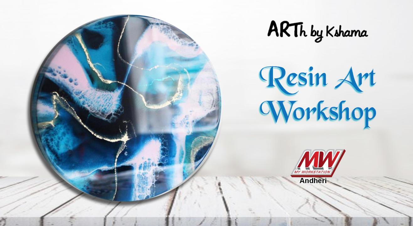"""Resin Art Workshop"""" - ARTh by Kshama"""