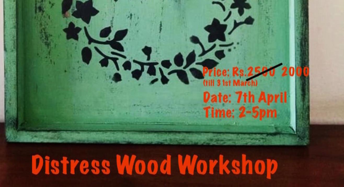 Distress Wood Workshop -ART BUZZAAR 2019