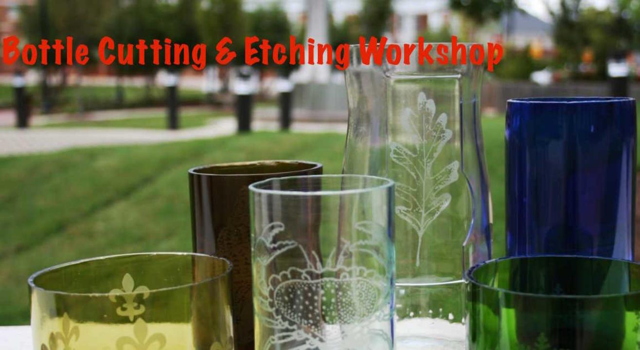 Bottle Cutting & Etching Workshop -ART BUZZAAR 2019