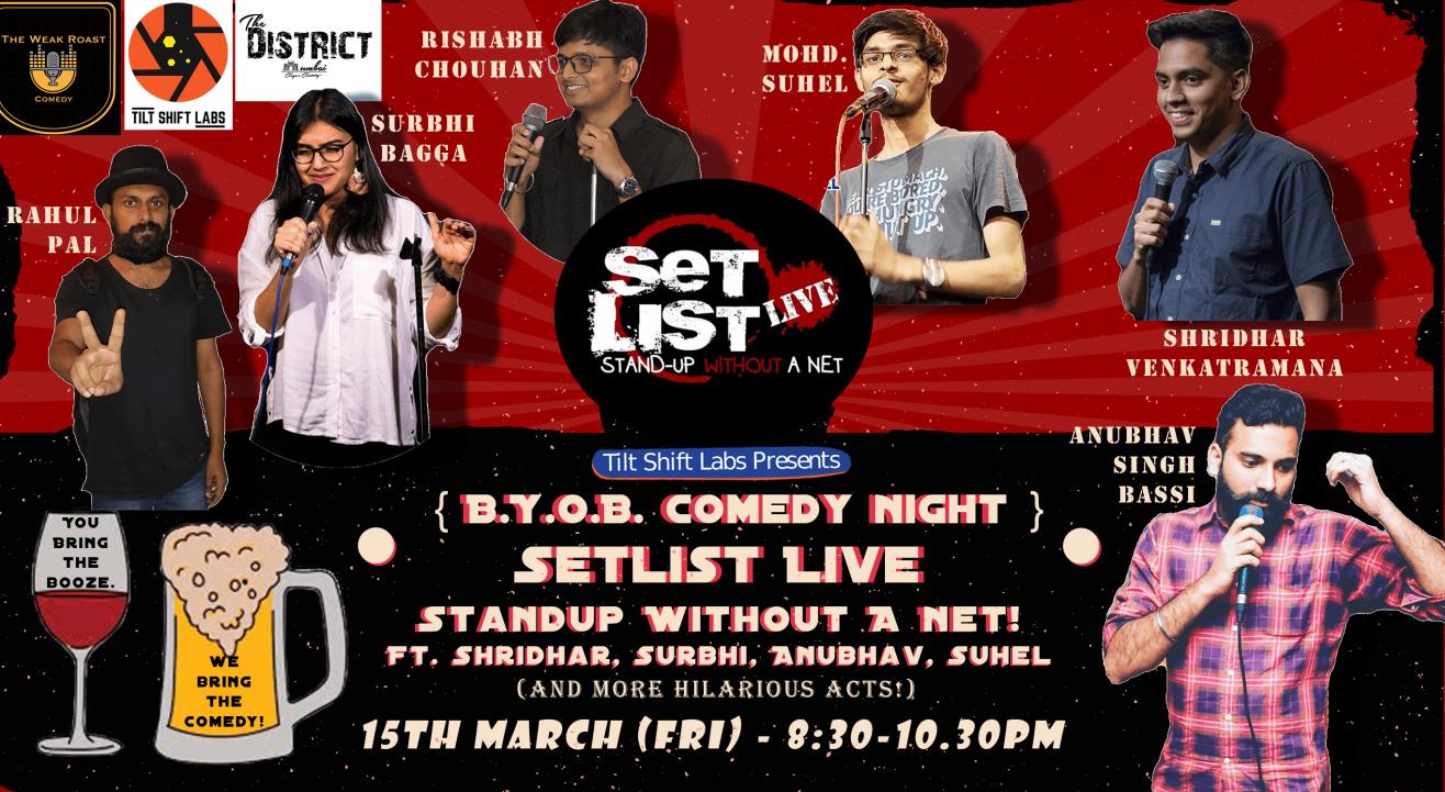 (BYOB) Setlist Comedy w/ Shridhar, Surbhi Bagga, Mohd Suhel & Anubhav Singh Bassi