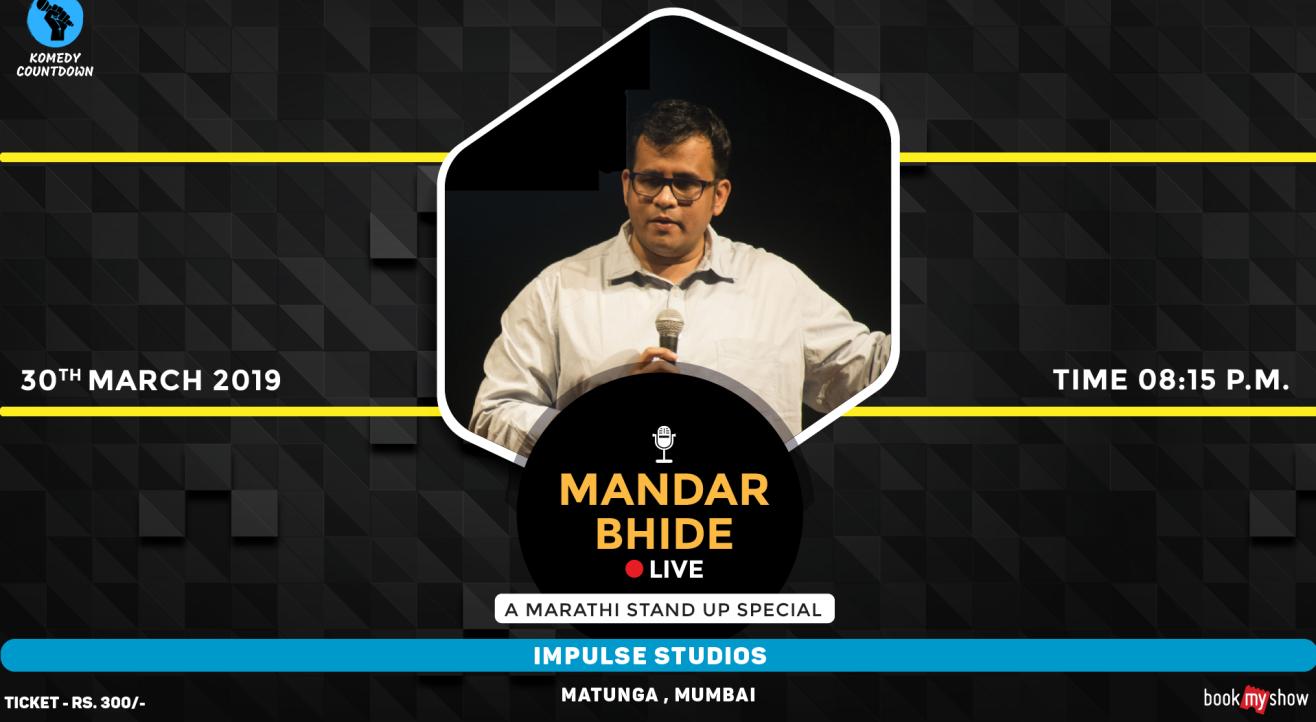 Mandar Bhide Live- A Marathi Standup Special