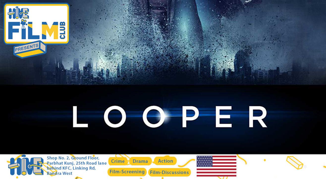 HIVE FILM CLUB presents Looper (2012)