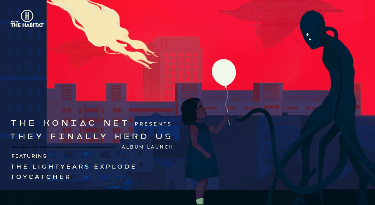 The Koniac Net presents  They Finally Herd Us - Album Launch