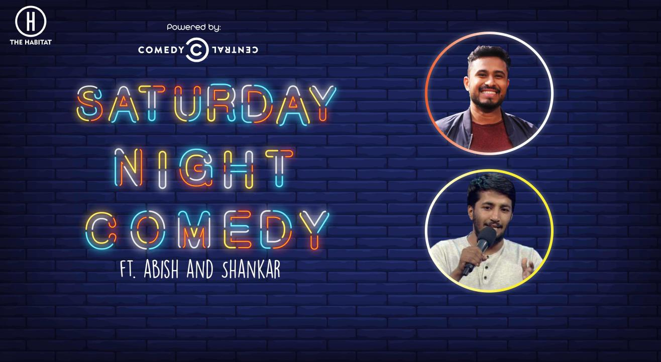 Saturday Night Comedy ft. Abish & Shankar