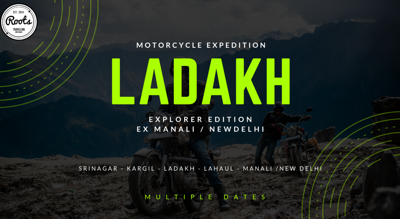 Ladakh Motorcycle Explorer Edition 10 days | Roots Vida