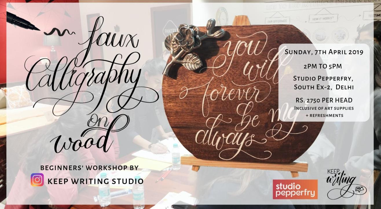 Faux Calligraphy Workshop on wood- South Ex