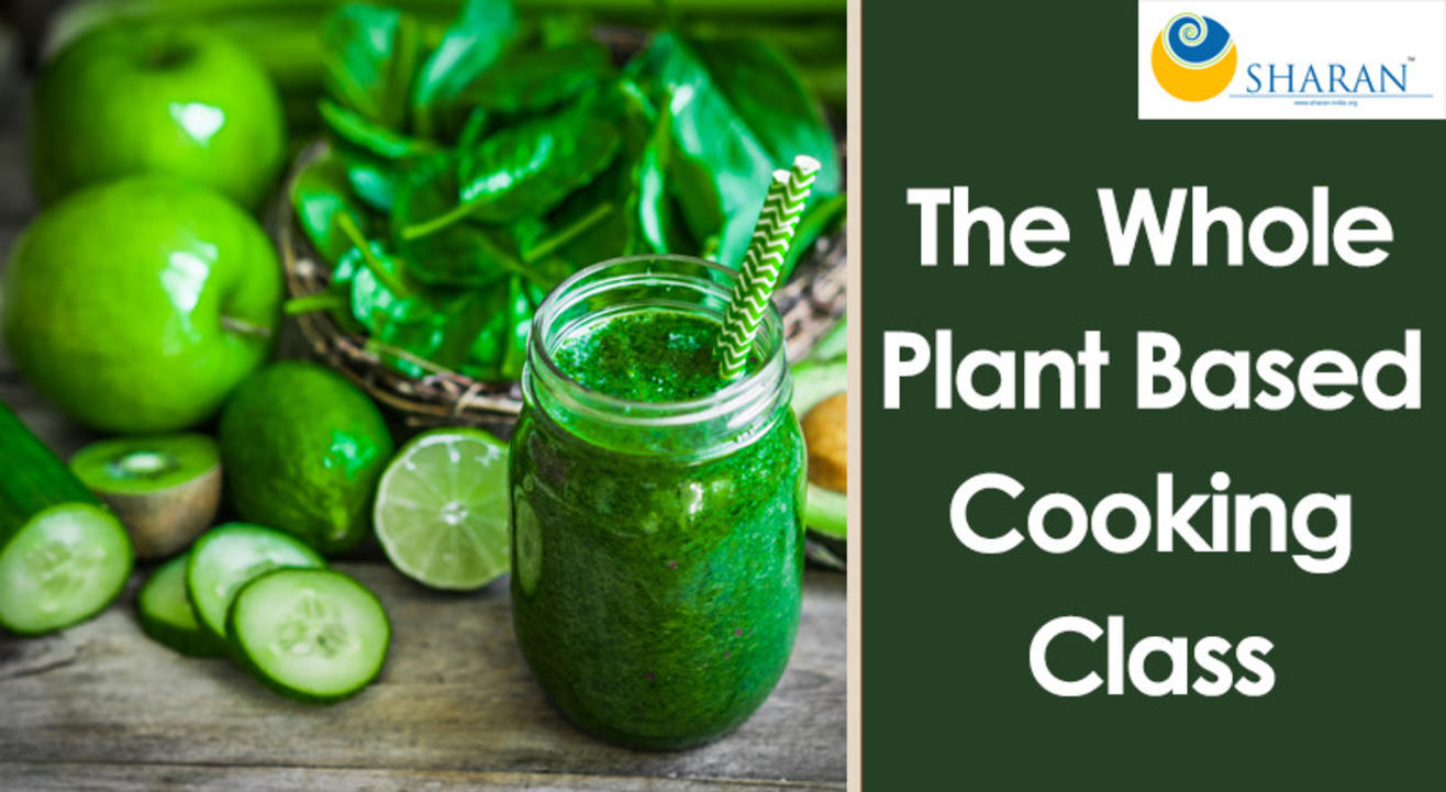 The Whole Plant Based Cooking Class