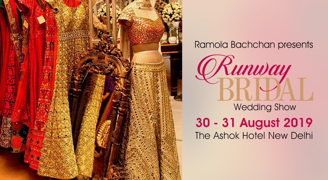 Runway Bridal 2019 - Wedding Exhibition by Ramola Bachchan