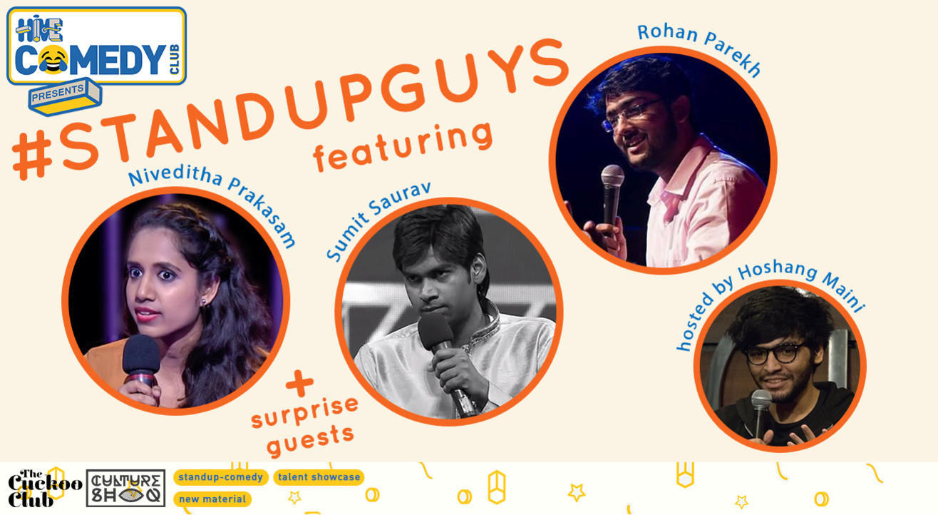 Standup Guys featuring Niveditha, Sumit and Rohan