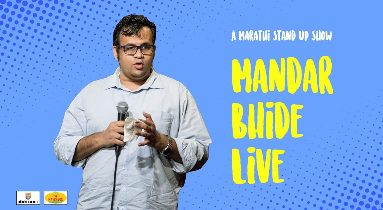 Mandar Bhide Live - A Marathi Stand Up  Show