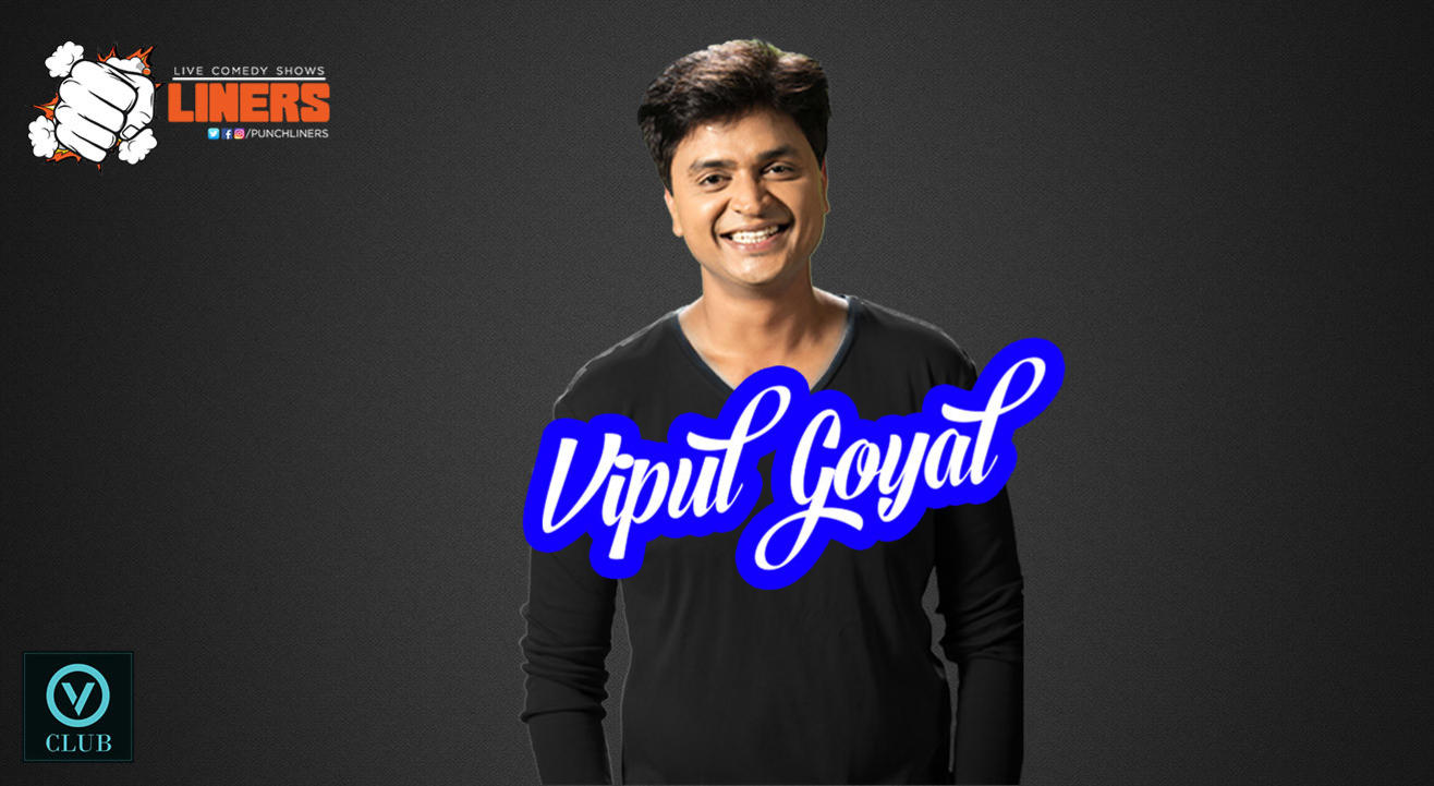 Punchliners Standup Comedy Show ft. Vipul Goyal