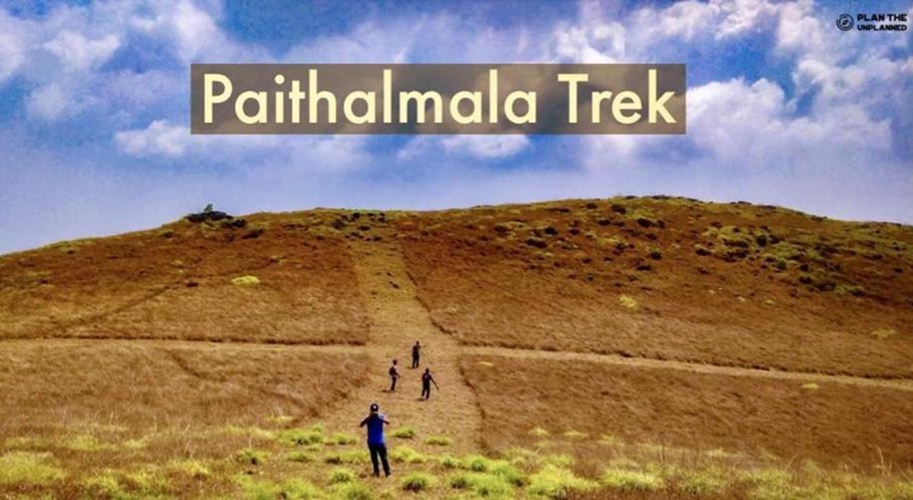 Paithalmala Trek - Kerala   Plan The Unplanned