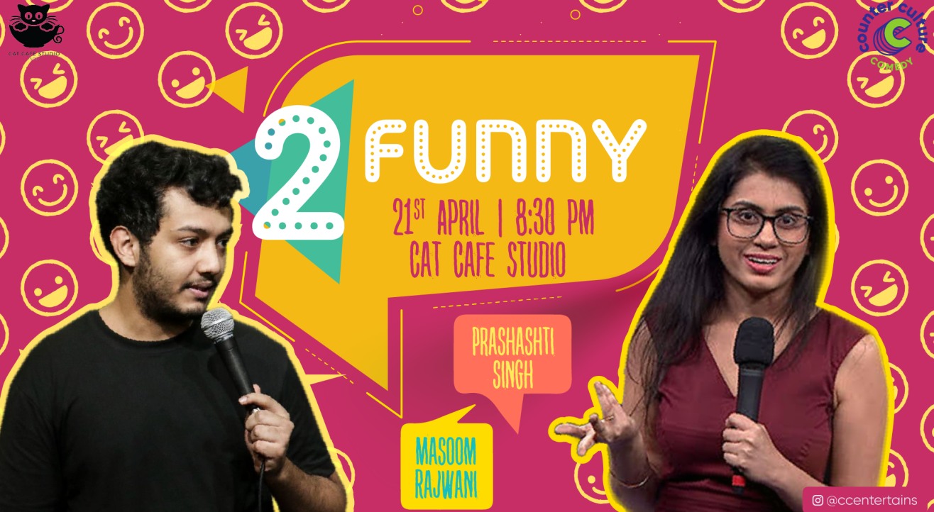 2 Funny - A Stand Up Comedy Show