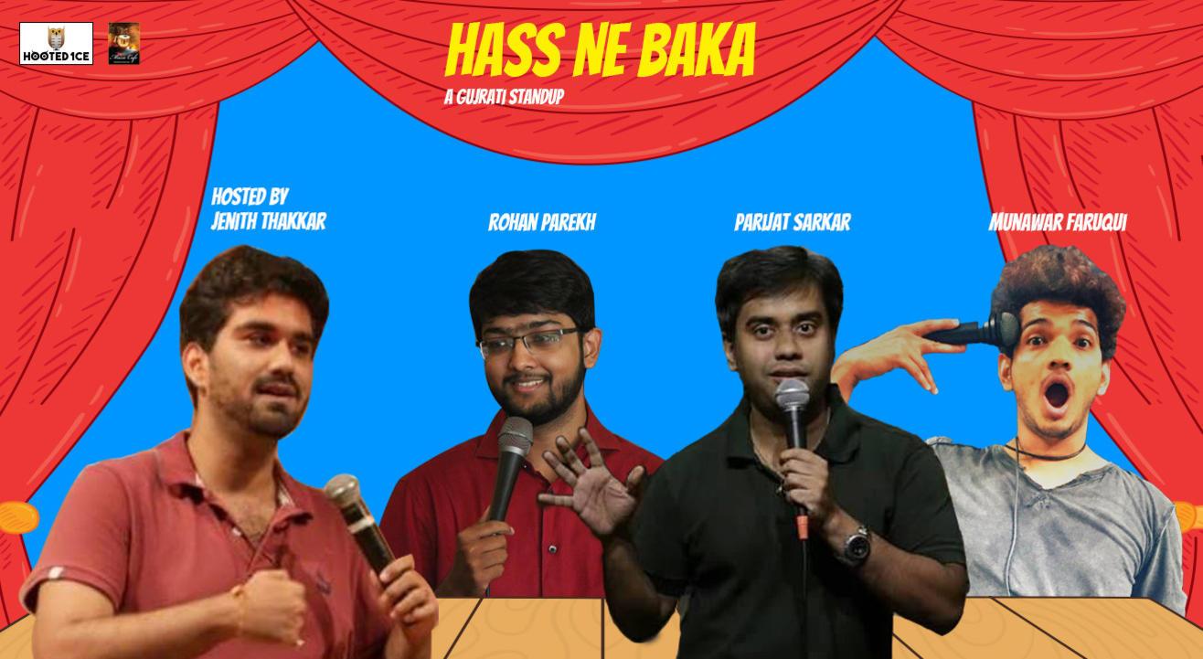Hass Ne Baka – A Gujarati Standup