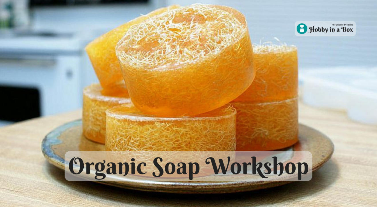 Organic Soap Making Workshop by Hobby in a Box