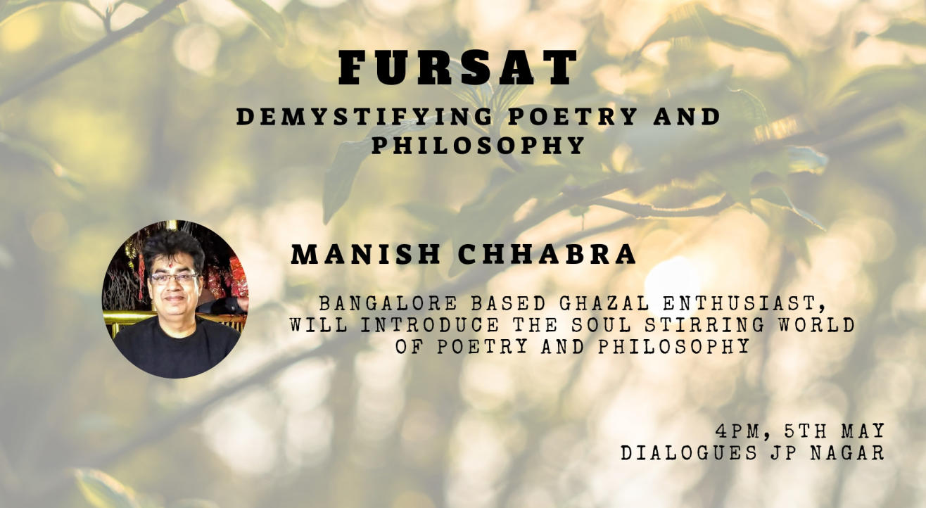 Fursat - Demystifying Poetry and Philosophy