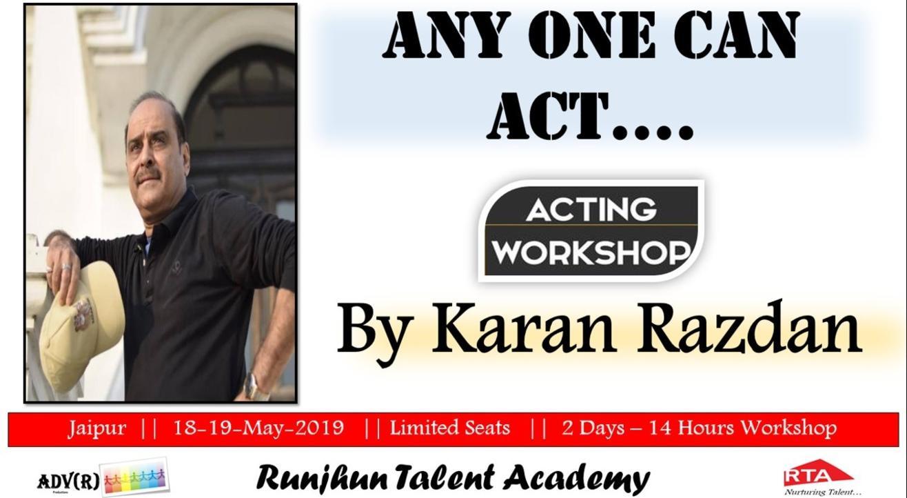 Anyone Can Act - Acting Workshop by Karan Razdan