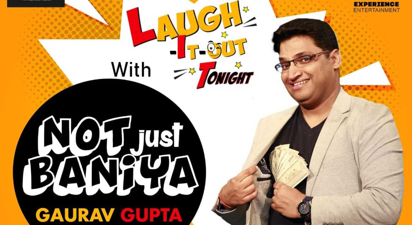 Laugh It Out Tonight with Gaurav Gupta