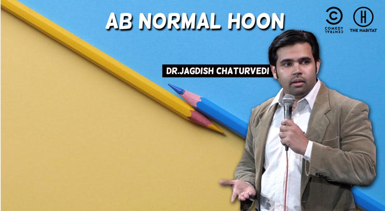 Ab Normal Hoon - Dr. Jagdish Chaturvedi